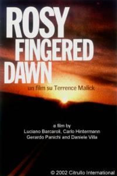Caratula, cartel, poster o portada de Rosy-Fingered Dawn: a Film on Terrence Malick