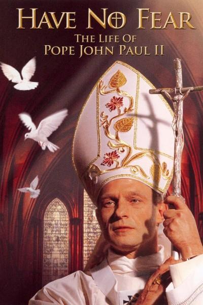 Caratula, cartel, poster o portada de No tengas miedo: La vida de Juan Pablo II