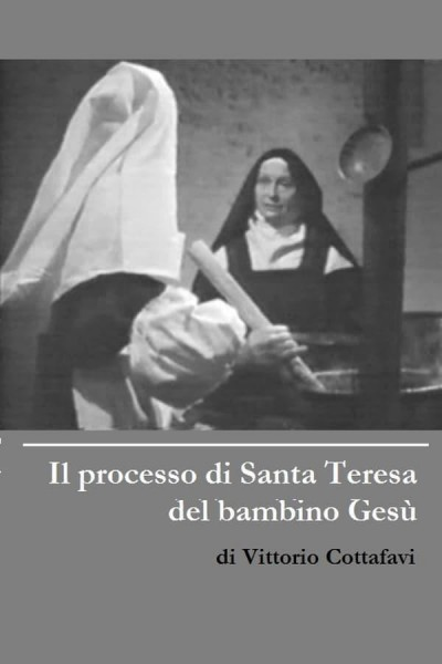 Caratula, cartel, poster o portada de Il processo di Santa Teresa del bambino Gesù