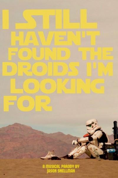 Caratula, cartel, poster o portada de I Still Haven\'t Found the Droids I\'m Looking For