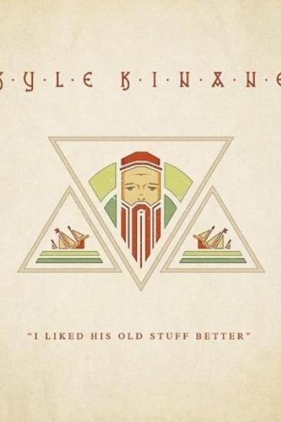 Caratula, cartel, poster o portada de Kyle Kinane: I Liked His Old Stuff Better