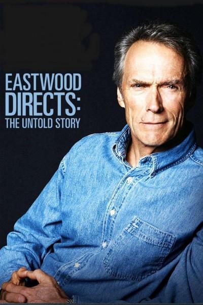 Caratula, cartel, poster o portada de Eastwood Directs: The Untold Story