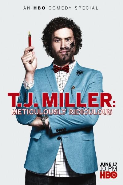 Caratula, cartel, poster o portada de T.J. Miller: Meticulously Ridiculous