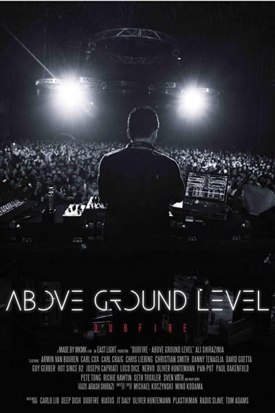 Caratula, cartel, poster o portada de Above Ground Level: Dubfire
