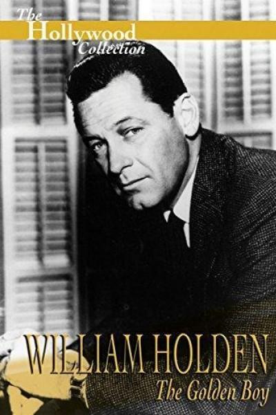 Caratula, cartel, poster o portada de William Holden: The Golden Boy
