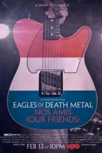 Caratula, cartel, poster o portada de Eagles of Death Metal: Nos Amis