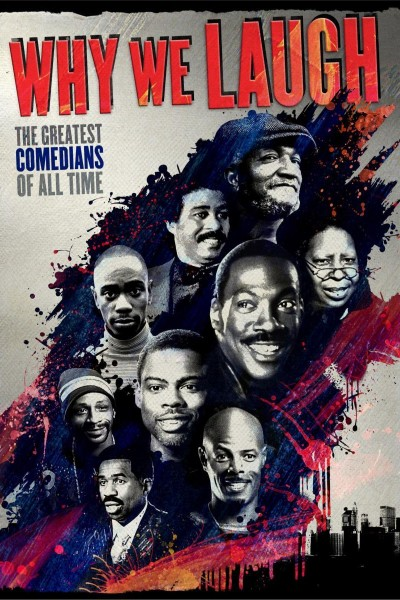 Caratula, cartel, poster o portada de Why We Laugh: Black Comedians on Black Comedy