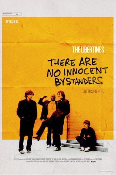 Caratula, cartel, poster o portada de The Libertines: There Are No Innocent Bystanders