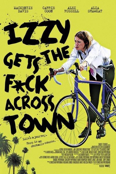 Caratula, cartel, poster o portada de Izzy Gets the F*ck Across Town
