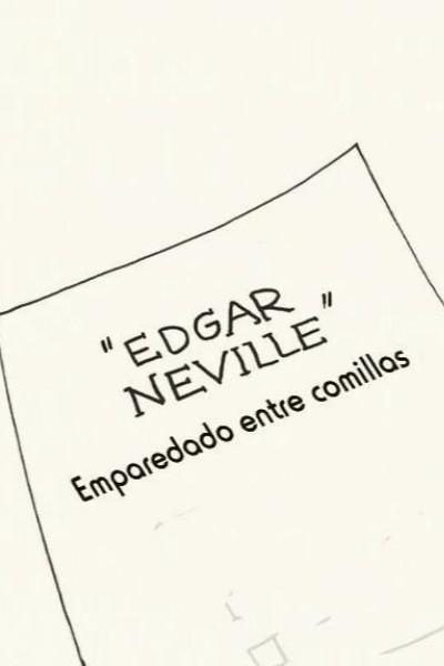 Caratula, cartel, poster o portada de Edgar Neville: emparedado entre comillas