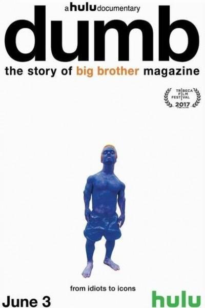 Caratula, cartel, poster o portada de Dumb: The Story of Big Brother Magazine