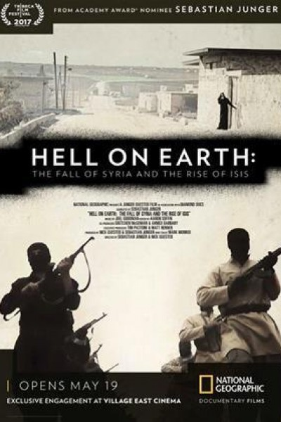 Caratula, cartel, poster o portada de Hell on Earth: The Fall of Syria and the Rise of ISIS