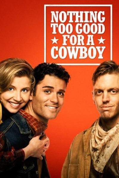 Caratula, cartel, poster o portada de Nothing Too Good for a Cowboy
