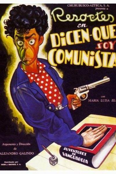 Caratula, cartel, poster o portada de Dicen que soy comunista