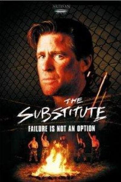Caratula, cartel, poster o portada de The Substitute: Failure Is Not an Option