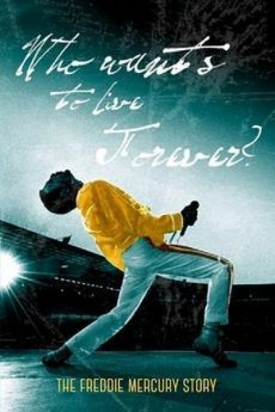 Caratula, cartel, poster o portada de The Freddie Mercury Story: Who Wants to Live Forever