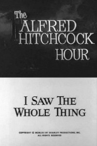 Caratula, cartel, poster o portada de La hora de Alfred Hitchcock: Yo lo vi todo