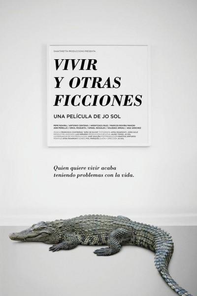 Caratula, cartel, poster o portada de Vivir y otras ficciones