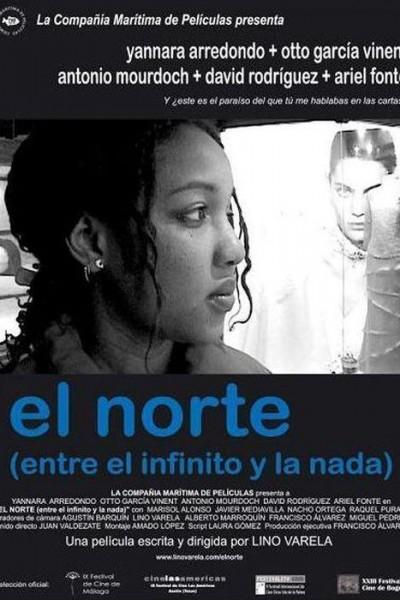 Caratula, cartel, poster o portada de El norte (entre el infinito y la nada)