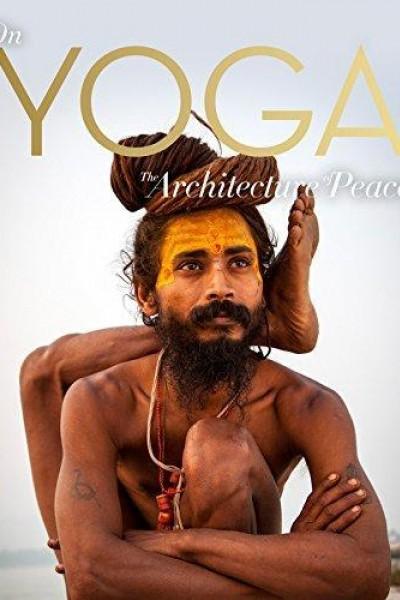 Caratula, cartel, poster o portada de On Yoga the Architecture of Peace