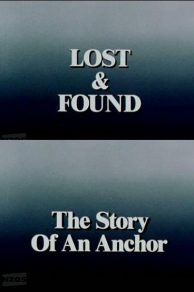 Caratula, cartel, poster o portada de Lost and Found: The Story of Cook's Anchor
