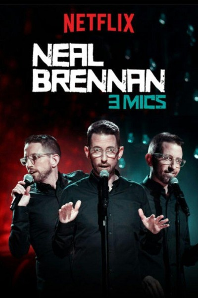 Caratula, cartel, poster o portada de Neal Brennan: 3 Mics
