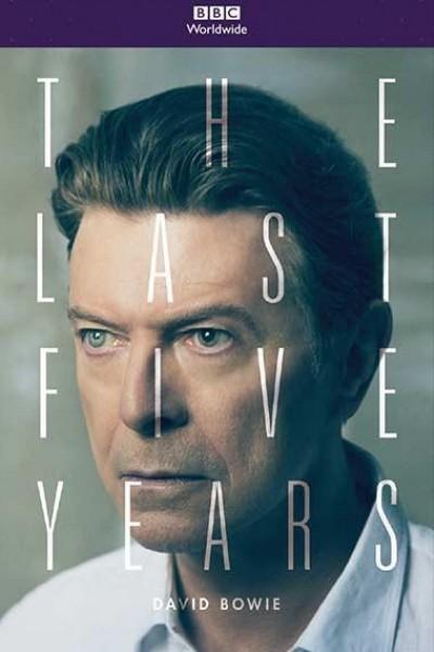 Caratula, cartel, poster o portada de David Bowie: Los últimos cinco años