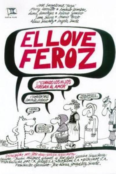 Caratula, cartel, poster o portada de El Love Feroz o Cuando los hijos juegan al amor