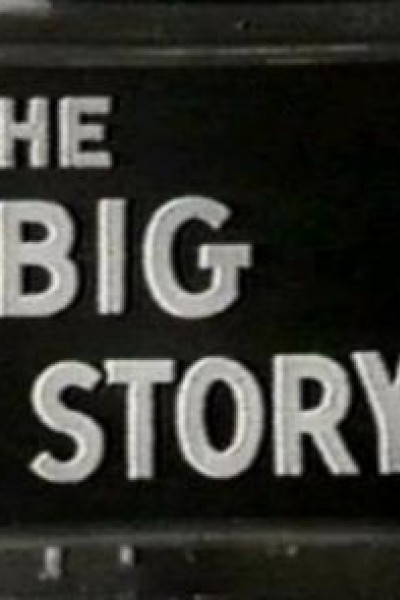 Caratula, cartel, poster o portada de The Big Story