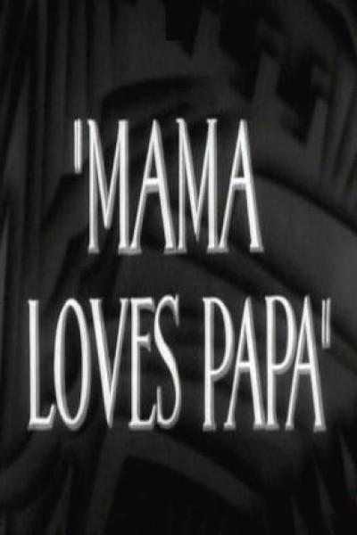 Caratula, cartel, poster o portada de Mama Loves Papa
