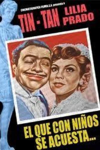 Caratula, cartel, poster o portada de El que con niños se acuesta...