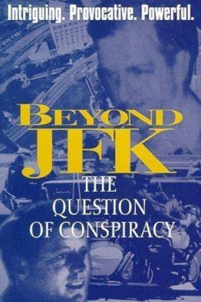 Caratula, cartel, poster o portada de Beyond \'JFK\': The Question of Conspiracy