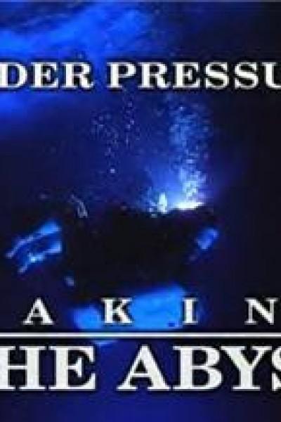 Caratula, cartel, poster o portada de Bajo presión: Cómo se hizo \'Abyss\'