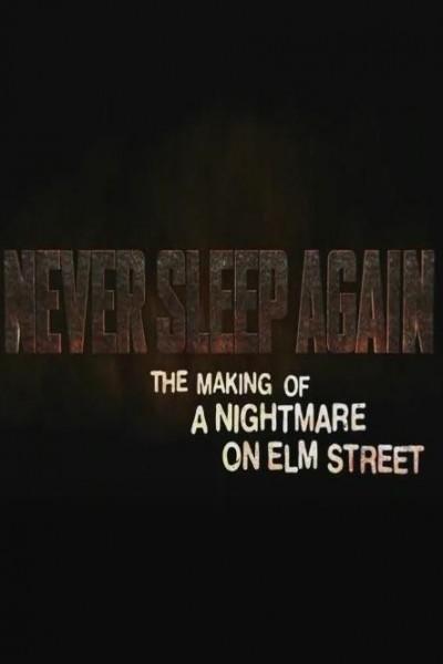 Caratula, cartel, poster o portada de Never Sleep Again: The Making of \'A Nightmare on Elm Street\'