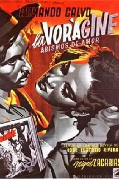 Caratula, cartel, poster o portada de La vorágine (Abismos de amor)