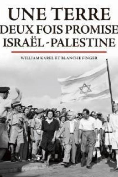 Caratula, cartel, poster o portada de Una tierra dos veces prometida: Israel-Palestina