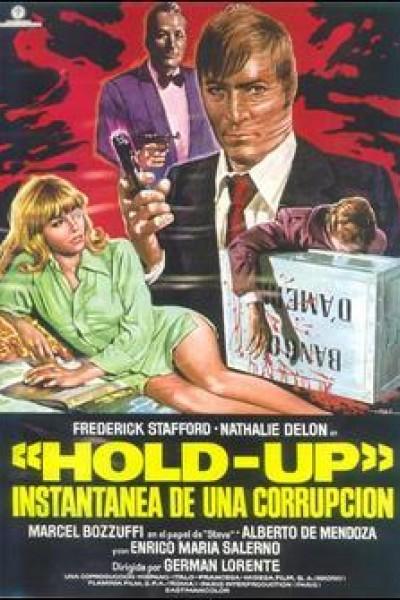 Caratula, cartel, poster o portada de Hold-Up, instantánea de una corrupción