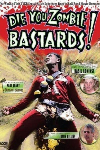 Caratula, cartel, poster o portada de Die You Zombie Bastards!