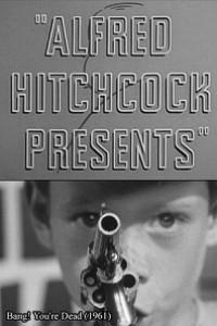 Caratula, cartel, poster o portada de Alfred Hitchcock presenta: ¡Bang! Estás muerto