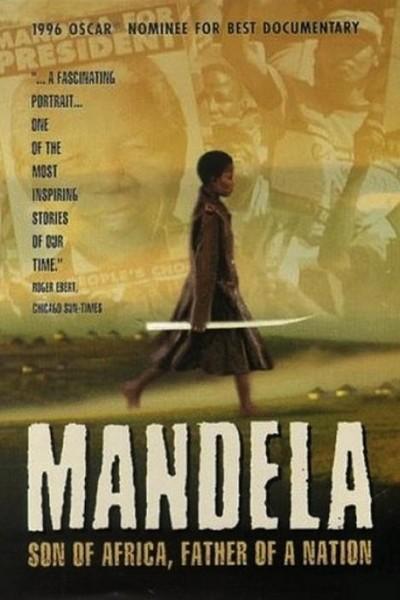 Caratula, cartel, poster o portada de Mandela: Son of Africa, Father of a Nation
