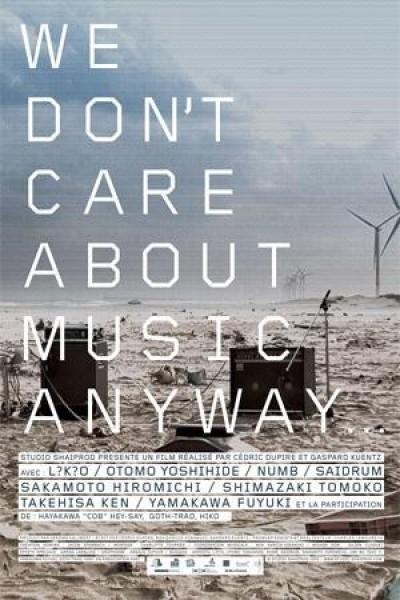Caratula, cartel, poster o portada de We Don\'t Care About Music Anyway