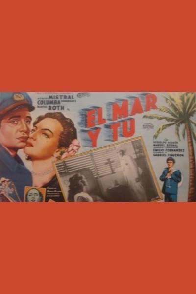 Caratula, cartel, poster o portada de El mar y tú