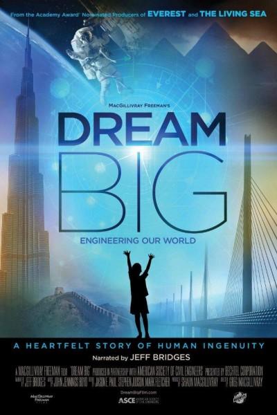Caratula, cartel, poster o portada de Dream Big: Engineering Our World