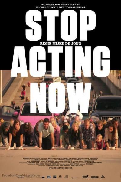 Caratula, cartel, poster o portada de Stop Acting Now