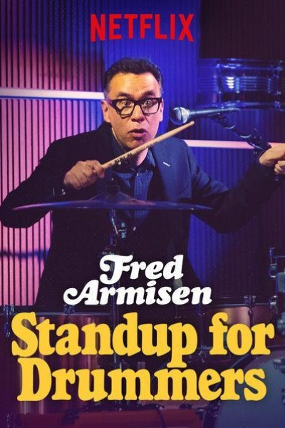 Caratula, cartel, poster o portada de Fred Armisen: Standup For Drummers