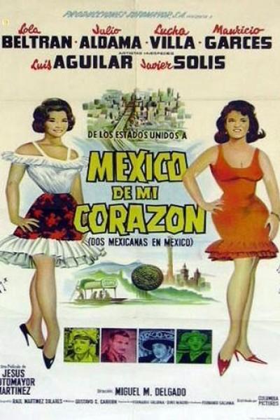 Caratula, cartel, poster o portada de México de mi corazón (Dos mexicanas en México)