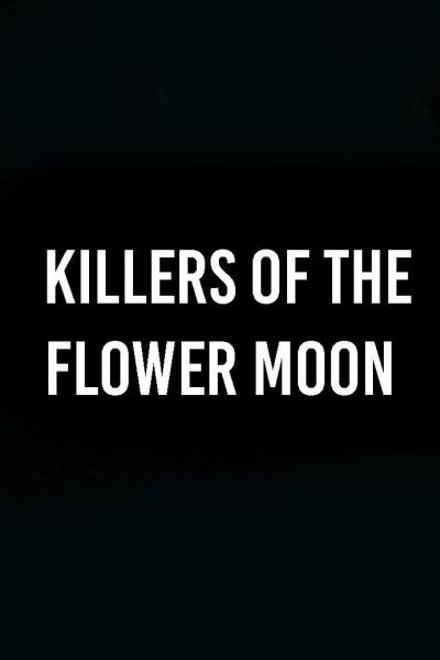 Caratula, cartel, poster o portada de Killers of the Flower Moon