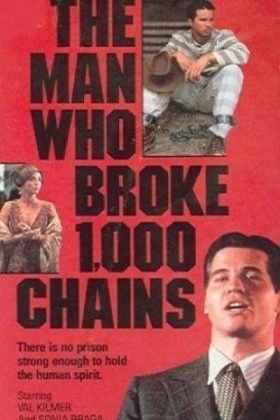 Caratula, cartel, poster o portada de El hombre que rompió mil cadenas