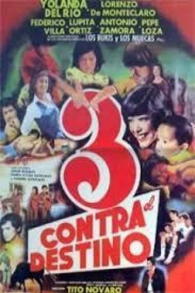 Caratula, cartel, poster o portada de Tres contra el destino
