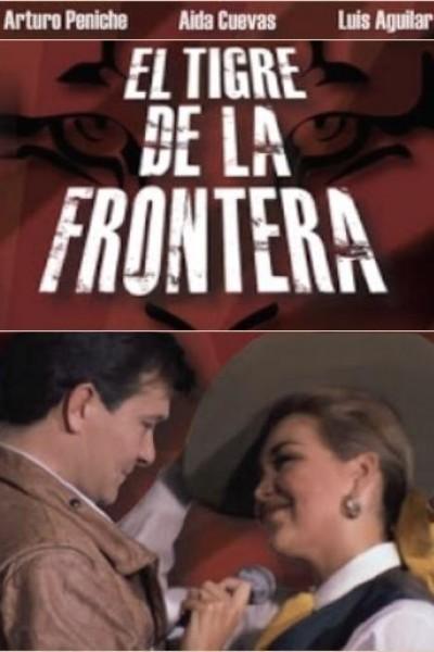 Caratula, cartel, poster o portada de El tigre de la frontera
